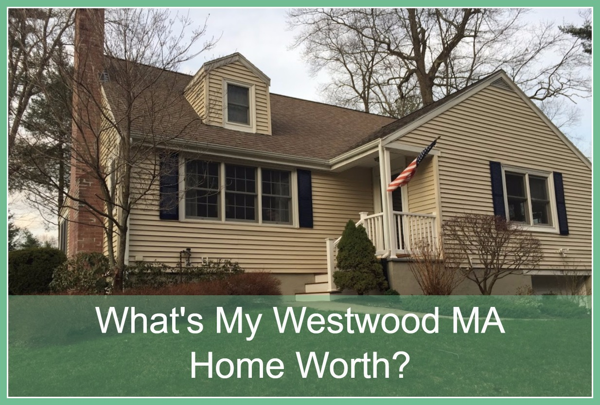 What's My Westwood MA Home Value